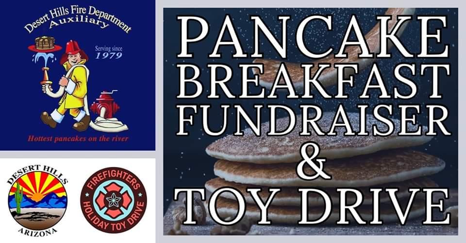 Desert Hills Fire Department Pancake Breakfast Fundraiser and Toy Drive