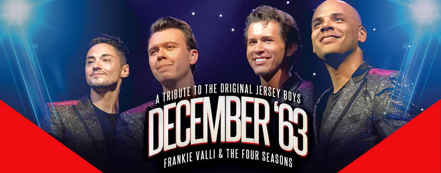 December 63 Franki Valli Tribute Band