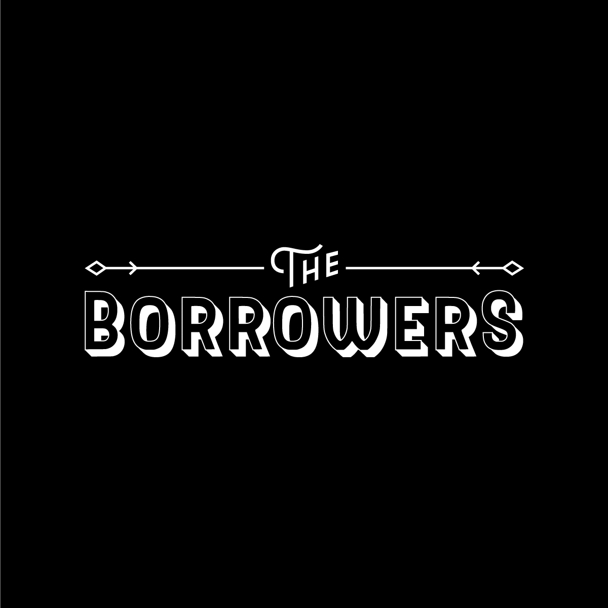 The Borrowers at The Flying X