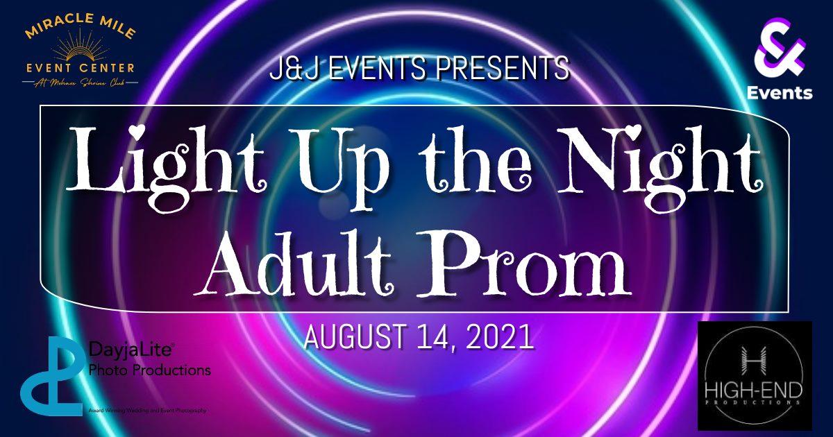 Light Up the Night Adult Prom