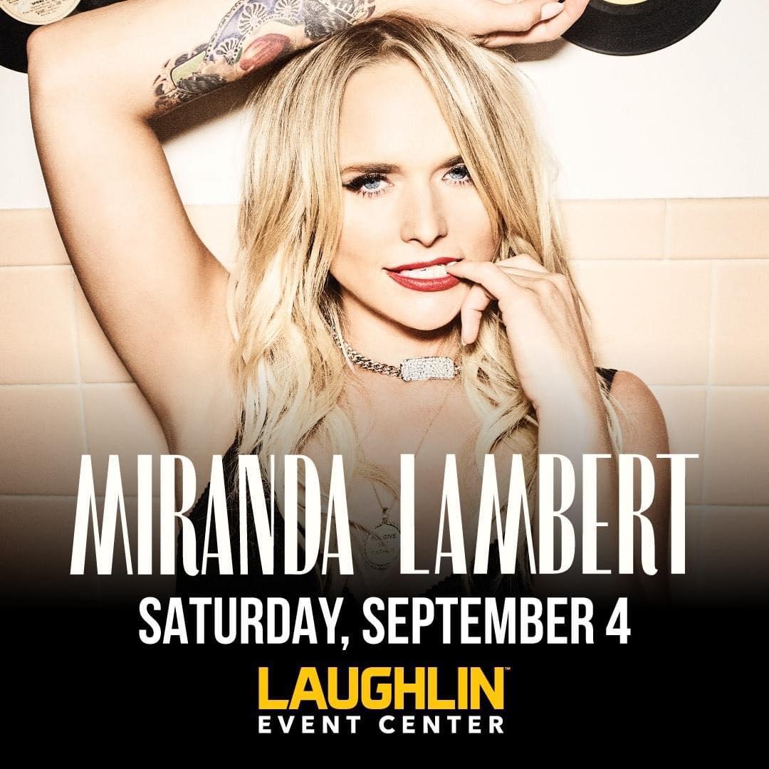 Miranda Lambert at Laughlin Event Center