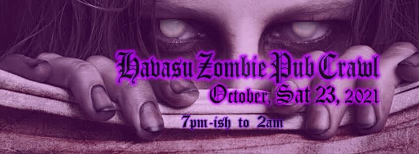 Havasu Zombie Pub Crawl 2021 is cancelled.
