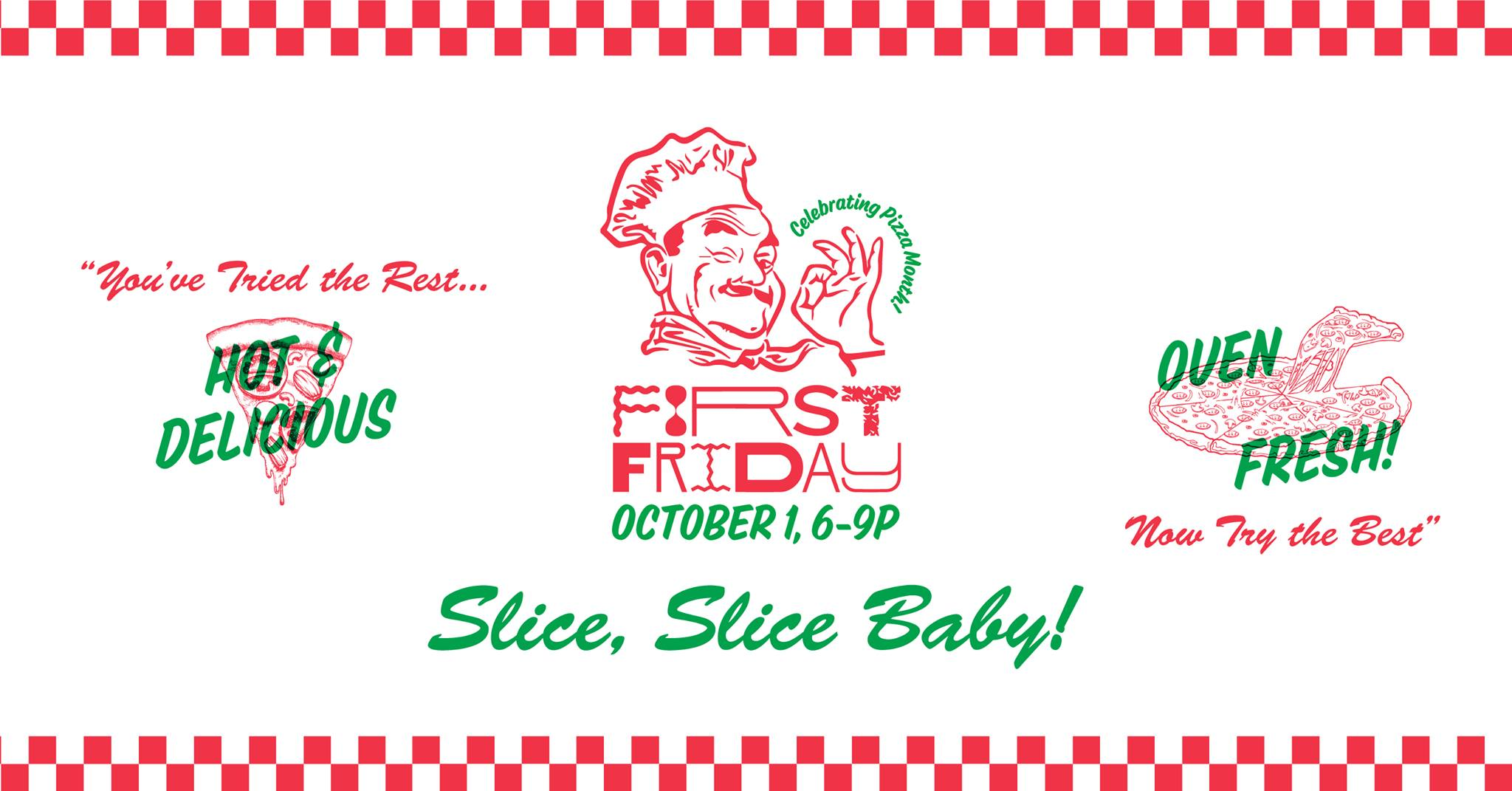 First Friday Slice Slice Baby