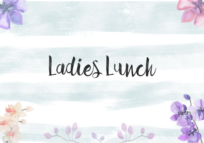 Ladies, Lunch and Laughs