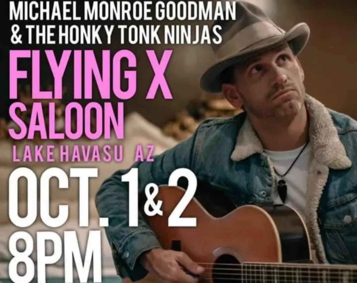 Michael Monroe Goodman And The Honky Tonk Ninjas At The Flying X Saloon